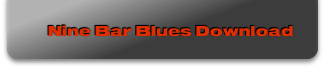 Nine Bar Blues Download