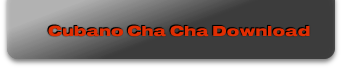 Cubano Cha Cha Download