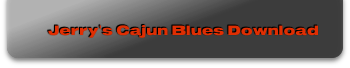 Jerry's Cajun Blues Download